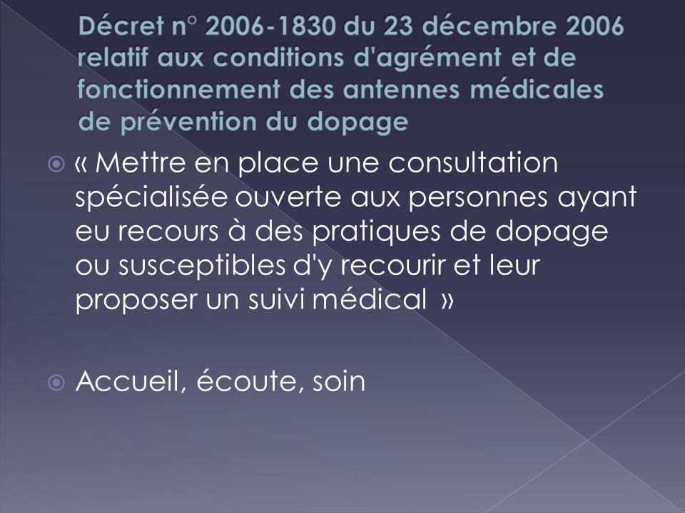 Décret n° 2006-1830 du 23 décembre 2006 relatif aux conditions d agrément et de fonctionnement des antennes médicales de prévention du dopage