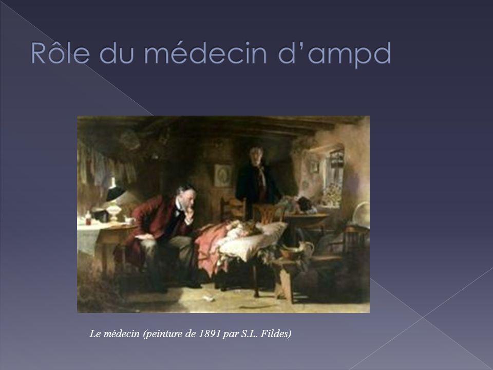 Rôle du médecin d'ampd Le médecin (peinture de 1891 par S.L. Fildes)