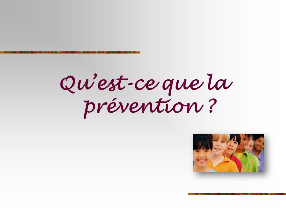 Qu'est-ce que la prévention