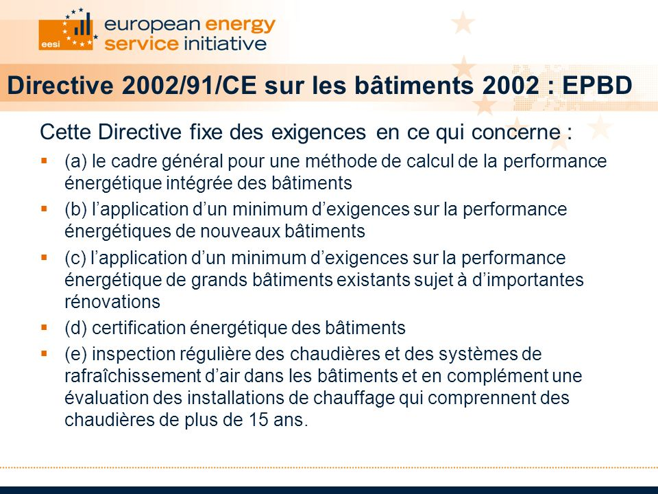 Directive 2002/91/CE sur les bâtiments 2002 : EPBD