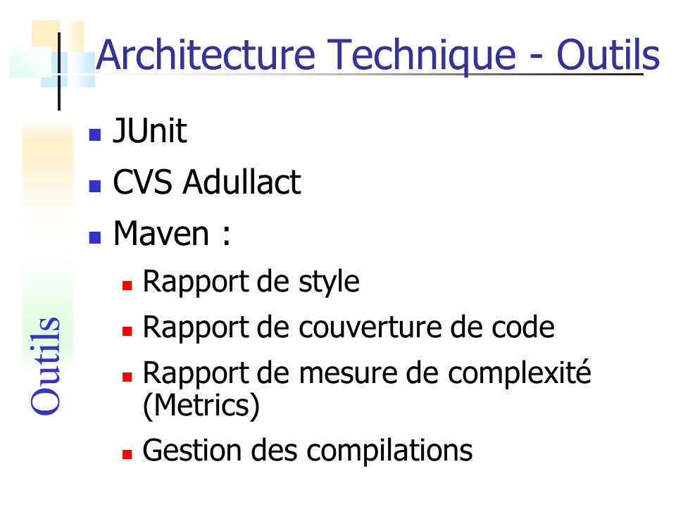 Architecture Technique - Outils