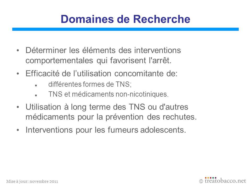 Domaines de Recherche Déterminer les éléments des interventions comportementales qui favorisent l arrêt.