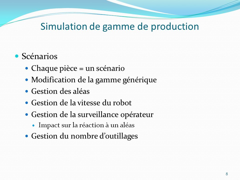 Simulation de gamme de production