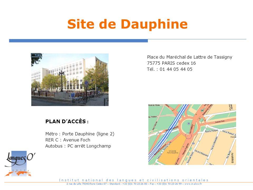 Site de Dauphine PLAN D'ACCÈS :