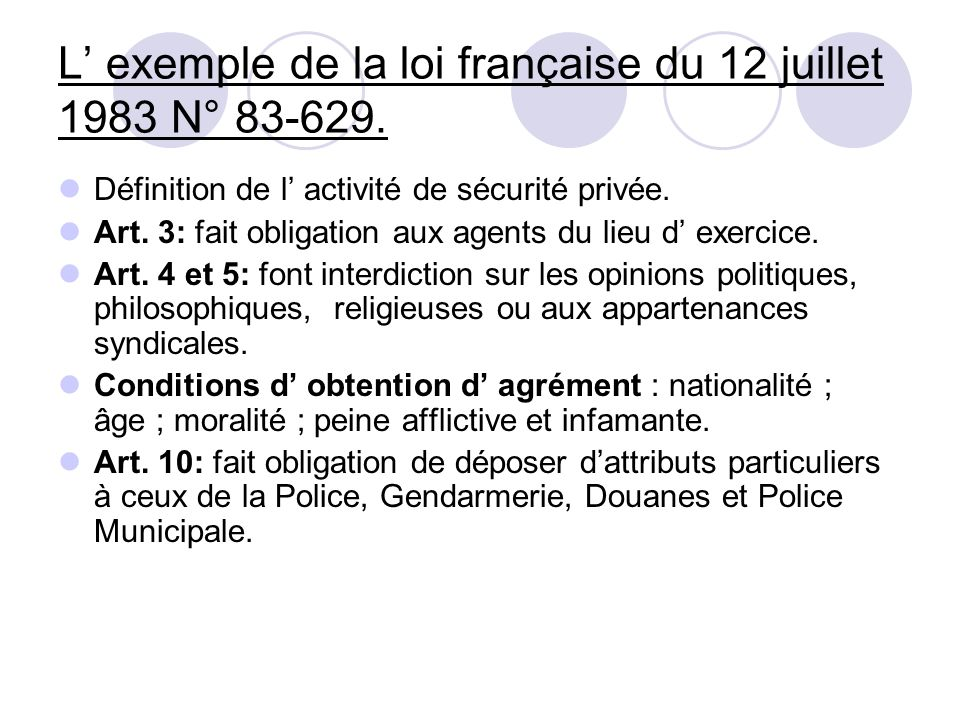 L' exemple de la loi française du 12 juillet 1983 N° 83-629.