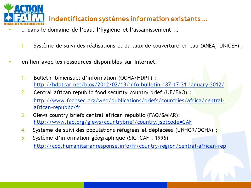 Indentification systèmes information existants …