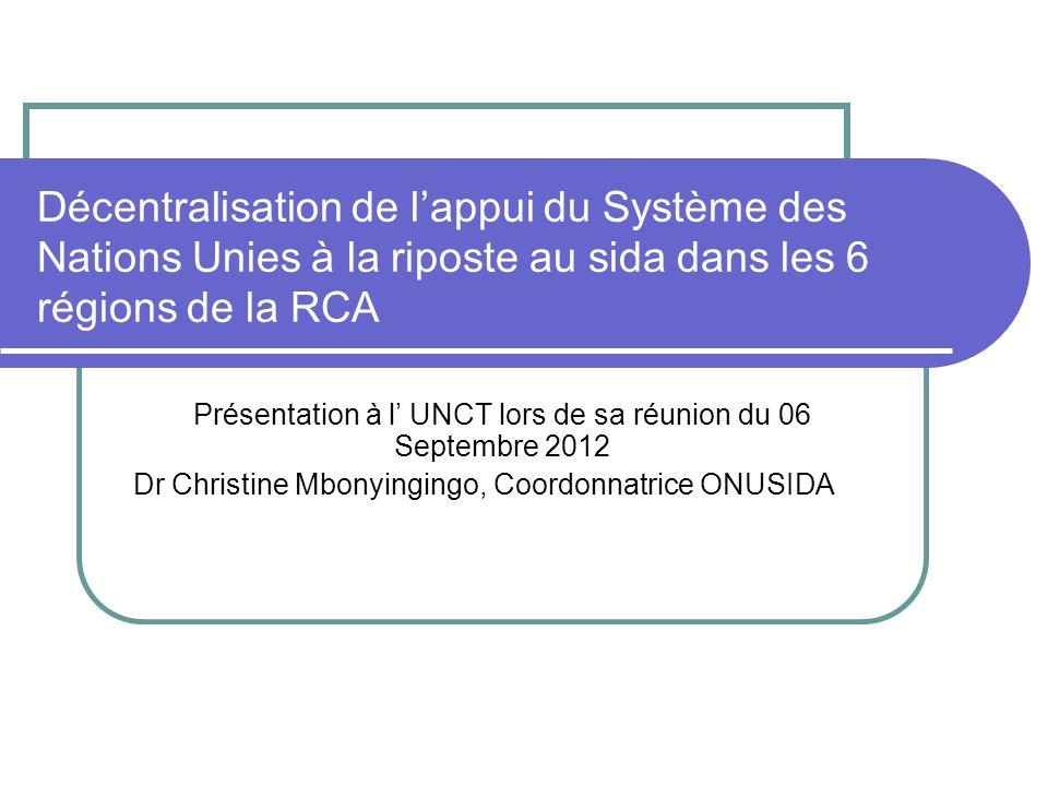 Présentation à l' UNCT lors de sa réunion du 06 Septembre 2012