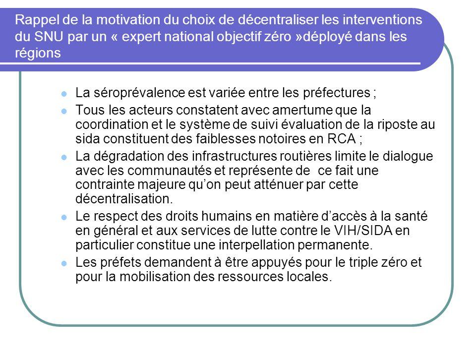 Rappel de la motivation du choix de décentraliser les interventions du SNU par un « expert national objectif zéro »déployé dans les régions