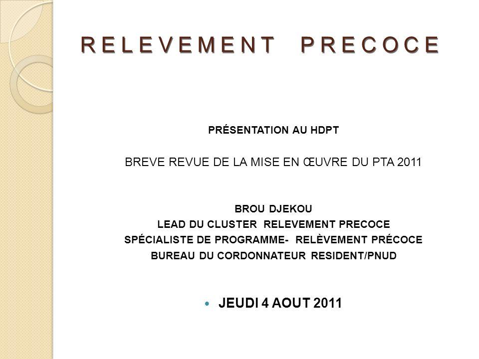 RELEVEMENT PRECOCE JEUDI 4 AOUT 2011