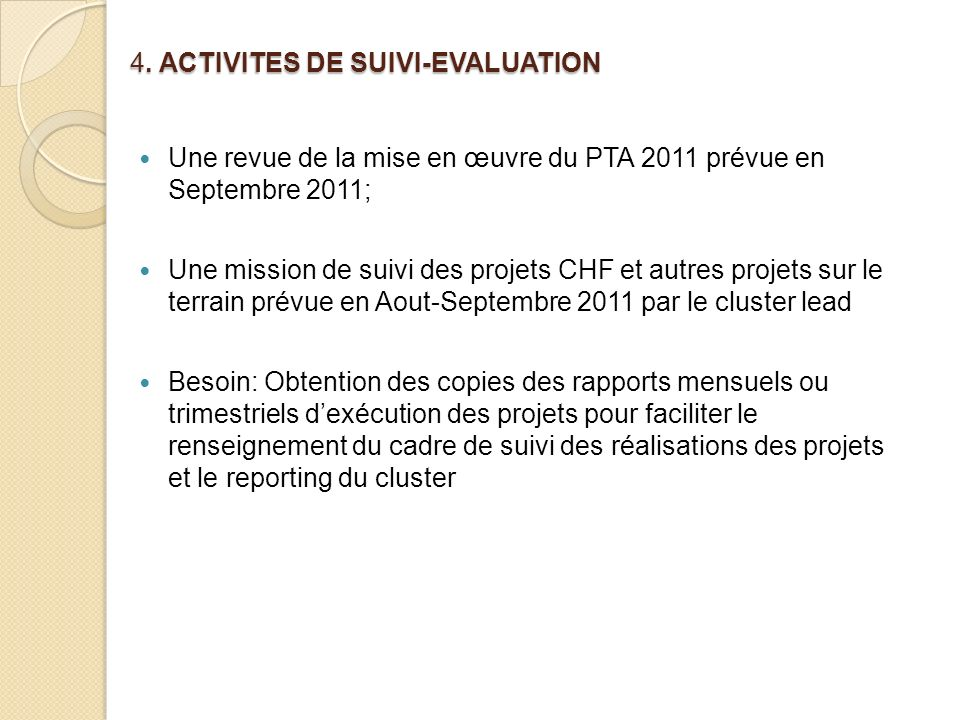 4. ACTIVITES DE SUIVI-EVALUATION