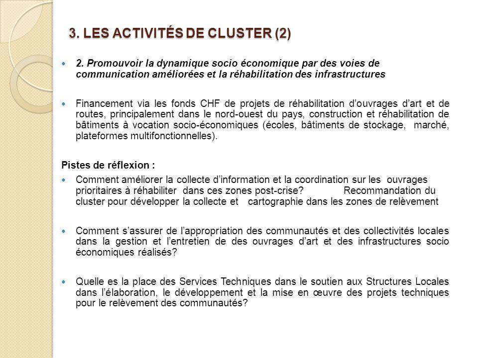3. LES ACTIVITÉS DE CLUSTER (2)