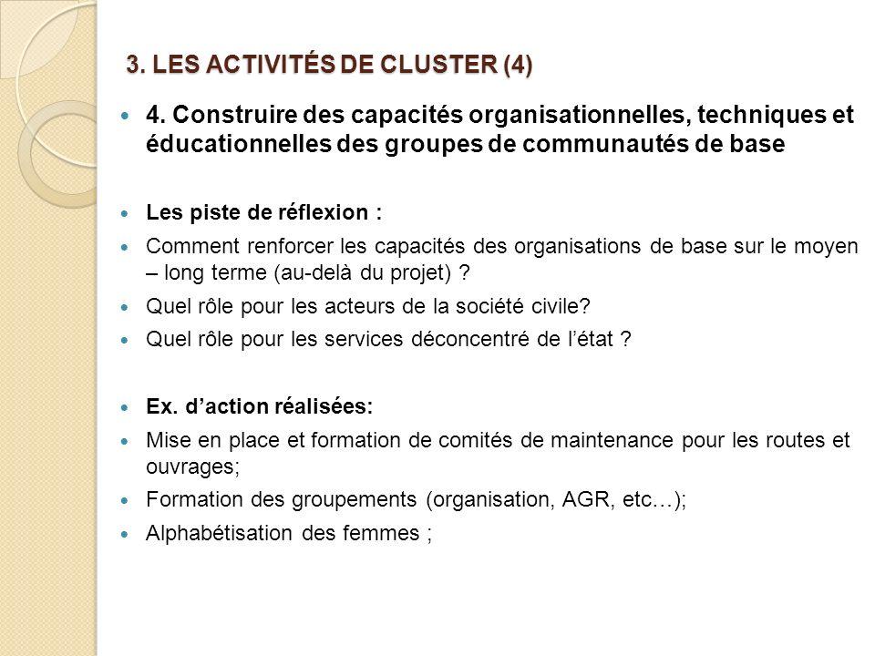 3. LES ACTIVITÉS DE CLUSTER (4)