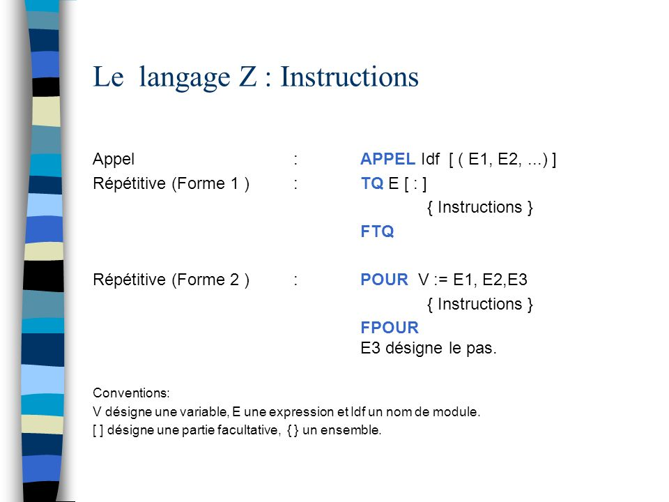 Le langage Z : Instructions