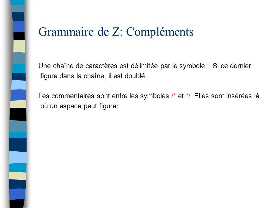 Grammaire de Z: Compléments