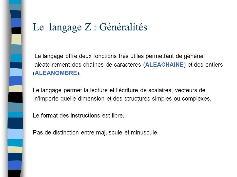 Le langage Z : Généralités