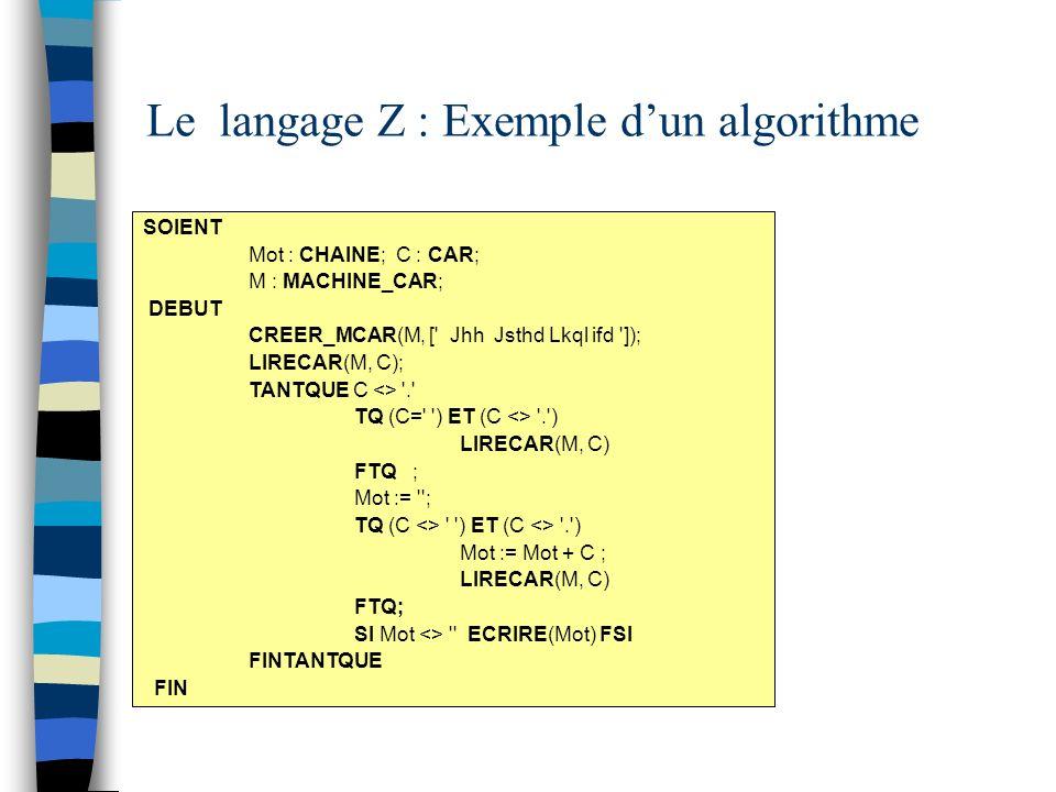 Le langage Z : Exemple d'un algorithme