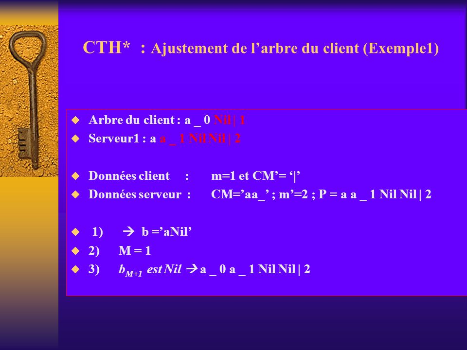 CTH* : Ajustement de l'arbre du client (Exemple1)