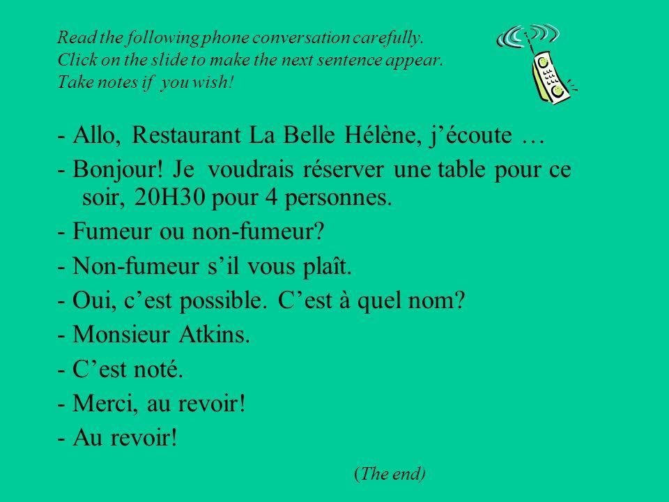 - Allo, Restaurant La Belle Hélène, j'écoute …