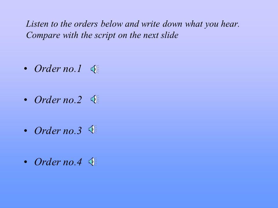 Order no.1 Order no.2 Order no.3 Order no.4