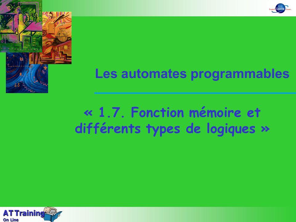 « 1.7. Fonction mémoire et différents types de logiques »