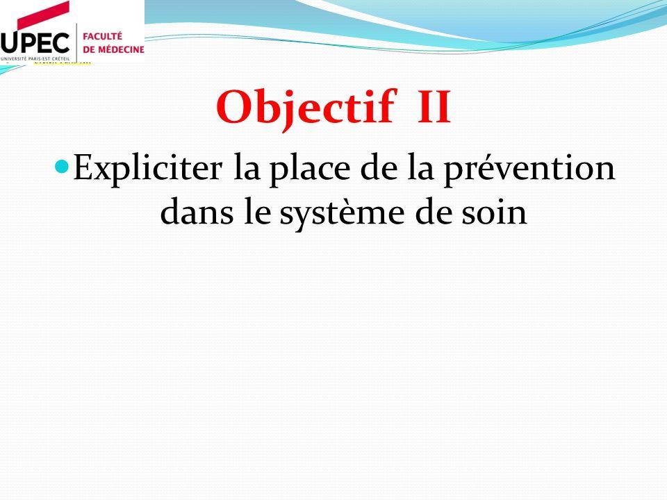 Expliciter la place de la prévention dans le système de soin