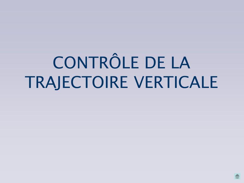 CONTRÔLE DE LA TRAJECTOIRE VERTICALE