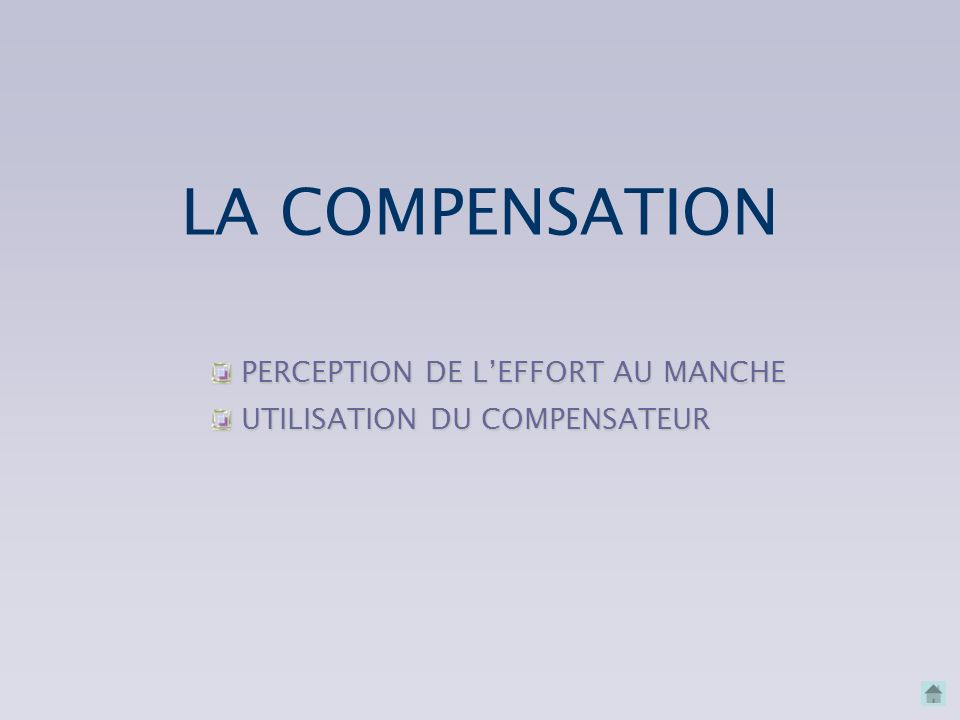 LA COMPENSATION PERCEPTION DE L'EFFORT AU MANCHE
