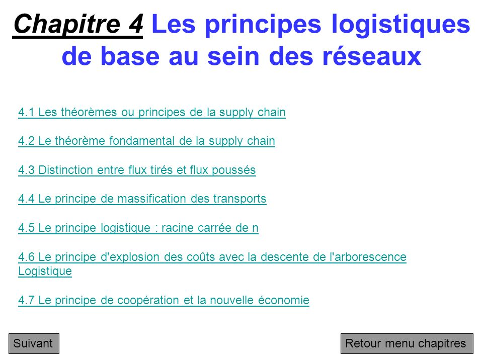 Chapitre 4 Les principes logistiques de base au sein des réseaux