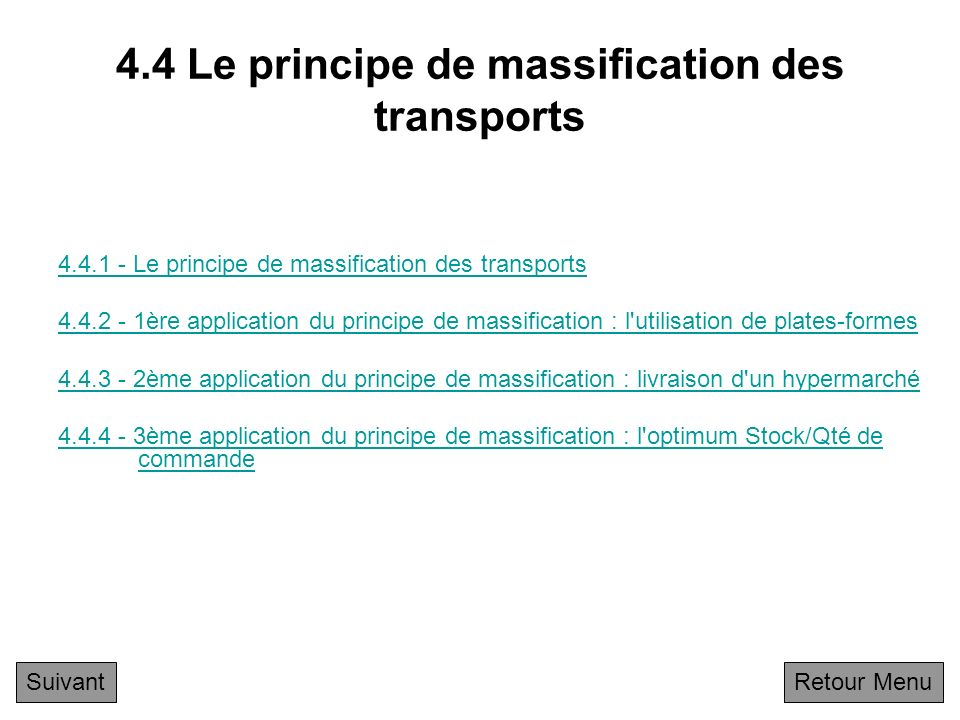 4.4 Le principe de massification des transports