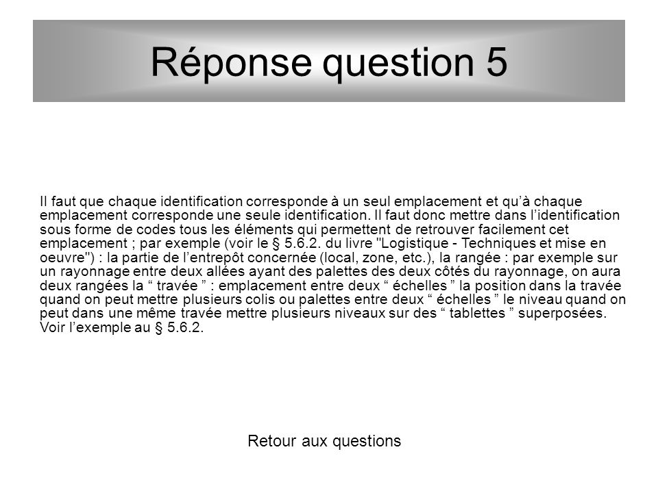 Réponse question 5 Retour aux questions