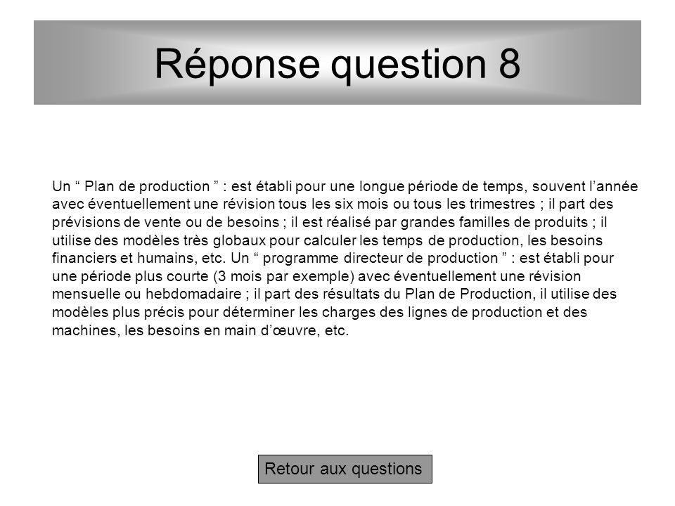 Réponse question 8 Retour aux questions