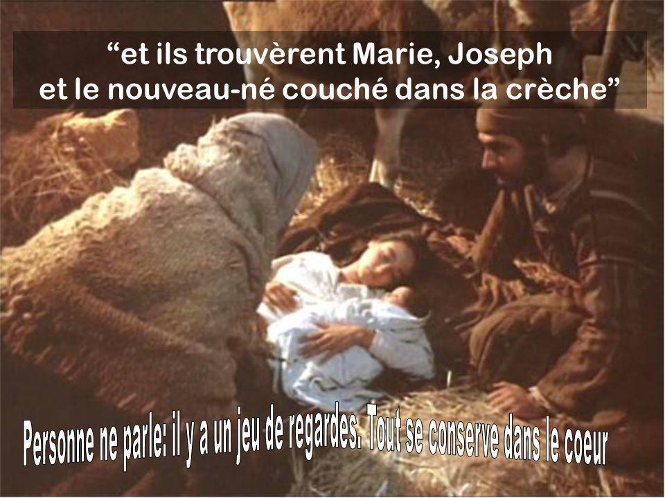 et ils trouvèrent Marie, Joseph et le nouveau-né couché dans la crèche