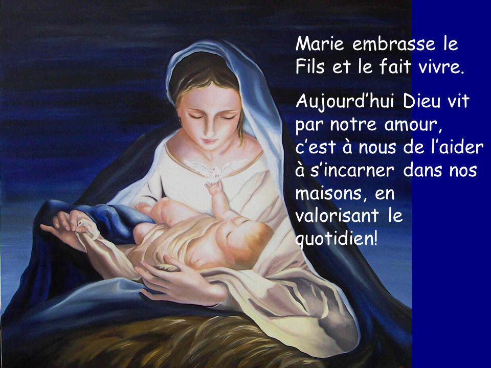 Marie embrasse le Fils et le fait vivre.