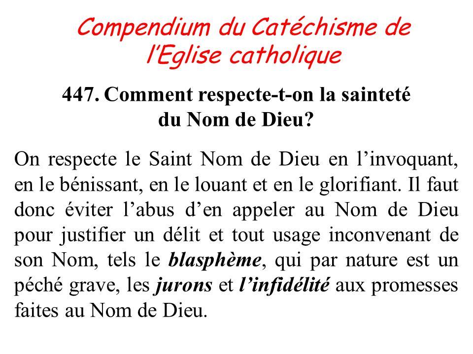 447. Comment respecte-t-on la sainteté