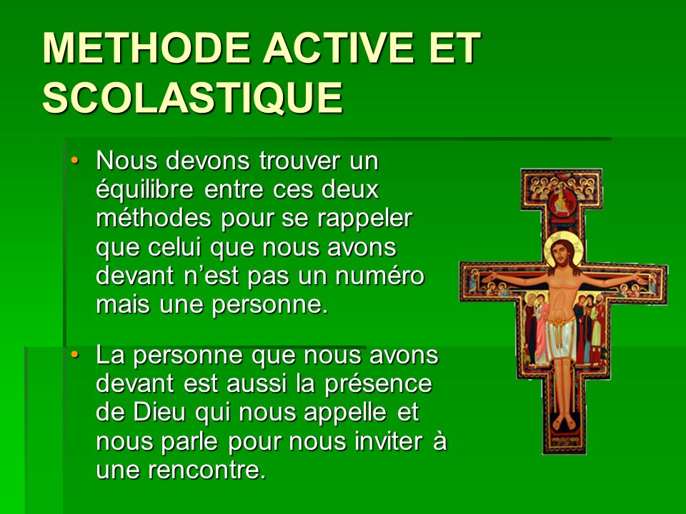 METHODE ACTIVE ET SCOLASTIQUE