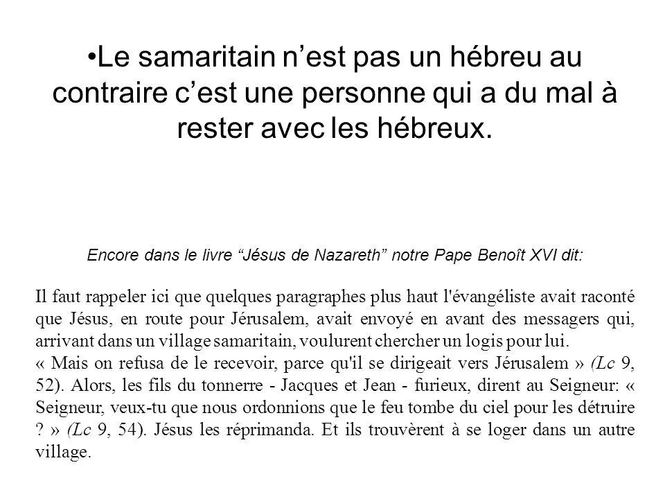Encore dans le livre Jésus de Nazareth notre Pape Benoît XVI dit: