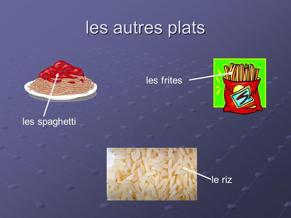les autres plats les frites les spaghetti le riz