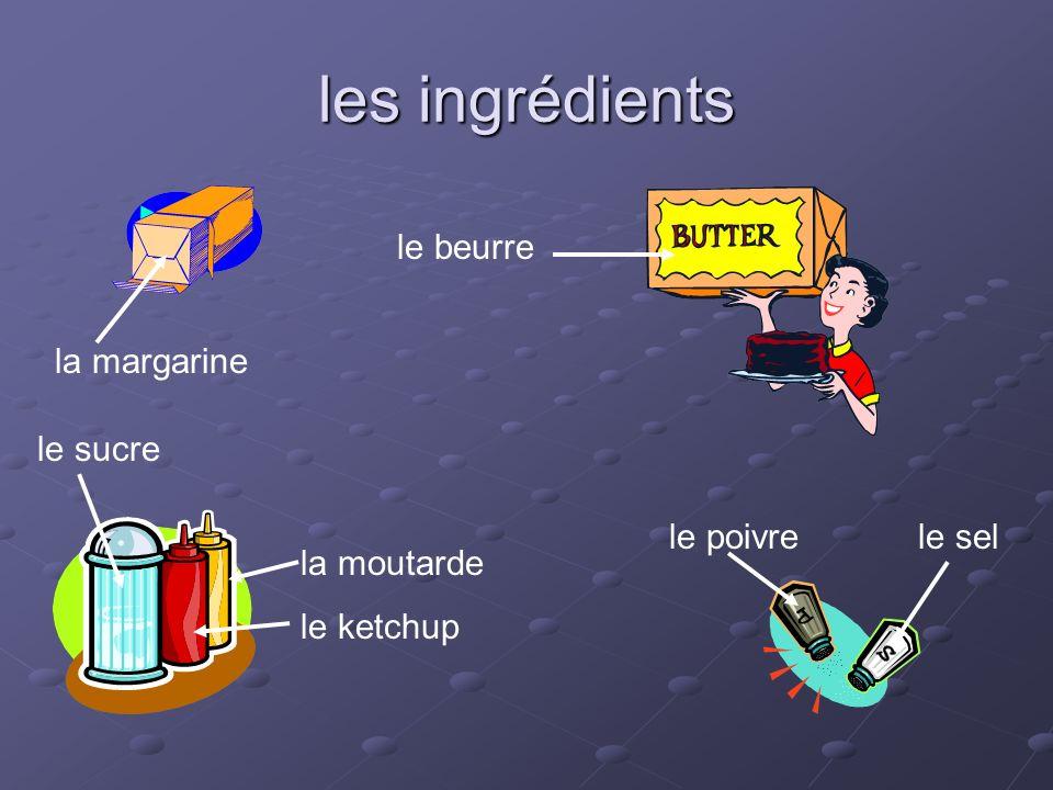 les ingrédients le beurre la margarine le sucre le poivre le sel