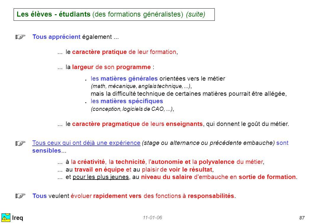 Les élèves - étudiants (des formations généralistes) (suite)