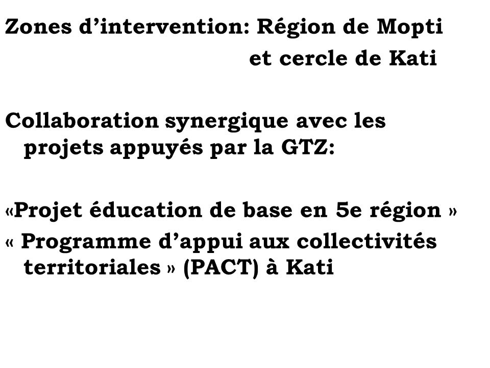 Zones d'intervention: Région de Mopti