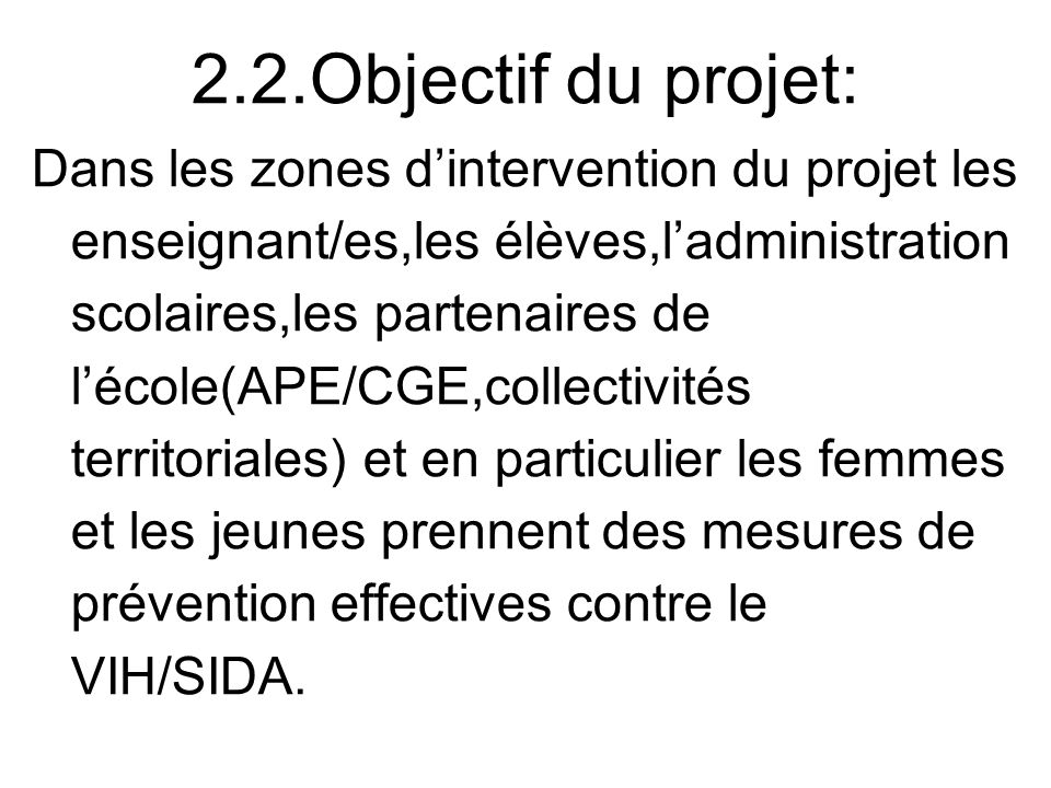 2.2.Objectif du projet: