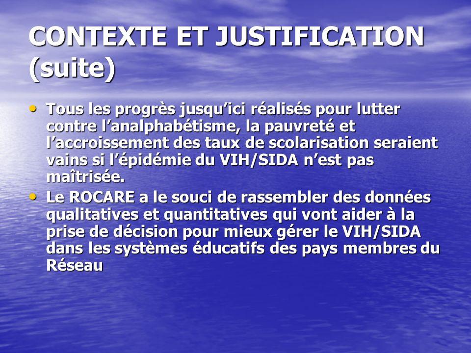CONTEXTE ET JUSTIFICATION (suite)
