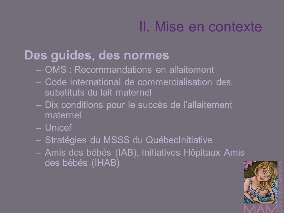 II. Mise en contexte Des guides, des normes