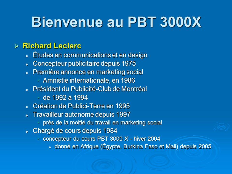 Bienvenue au PBT 3000X Richard Leclerc