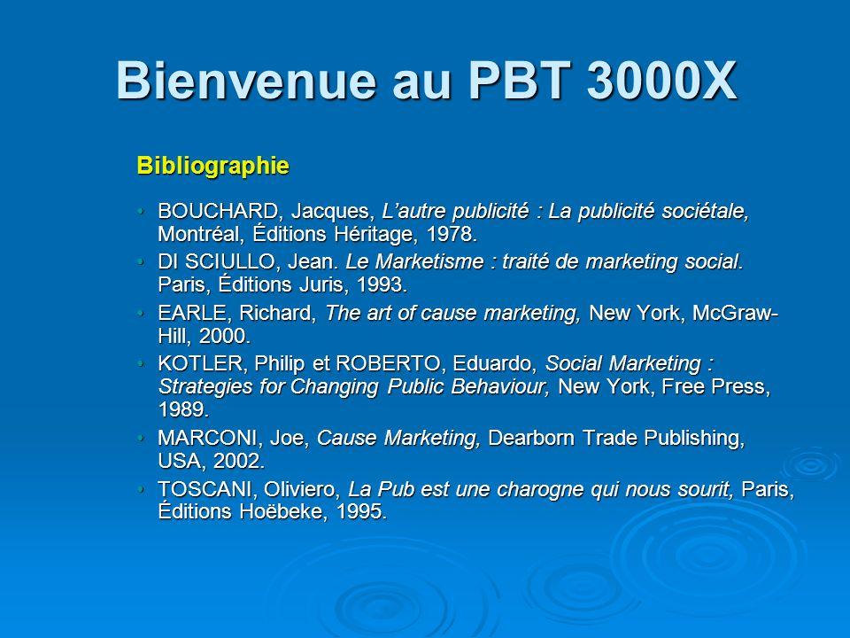 Bienvenue au PBT 3000X Bibliographie