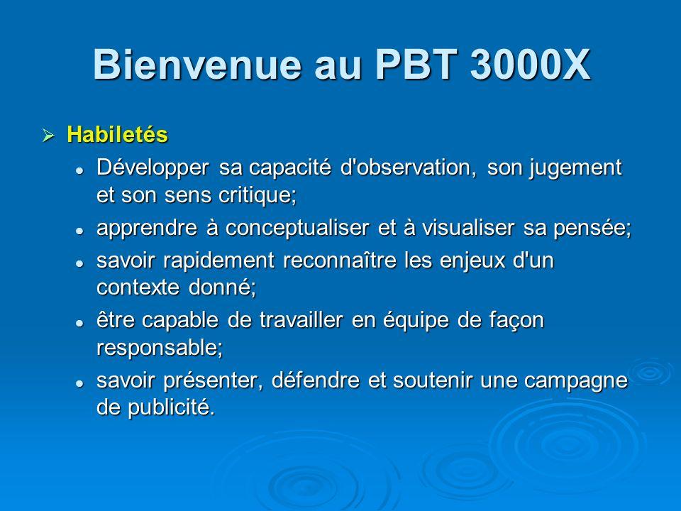 Bienvenue au PBT 3000X Habiletés