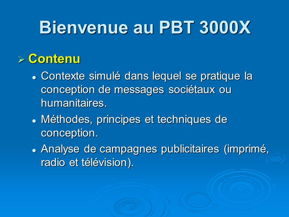 Bienvenue au PBT 3000X Contenu