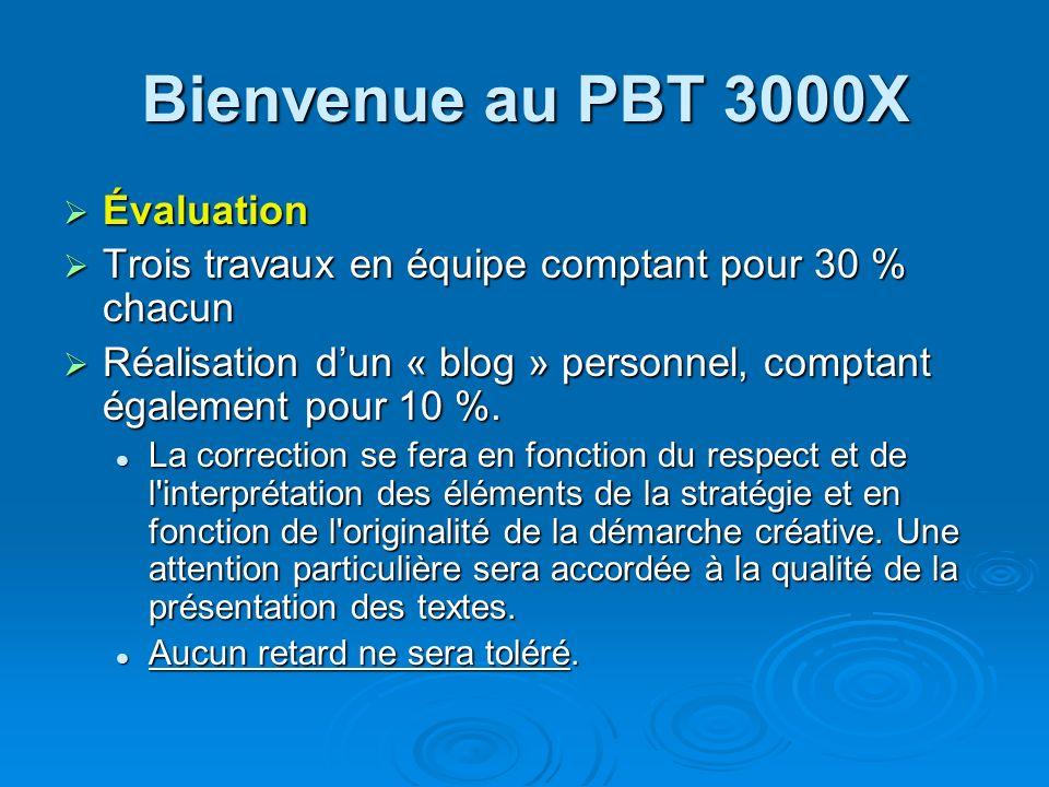 Bienvenue au PBT 3000X Évaluation