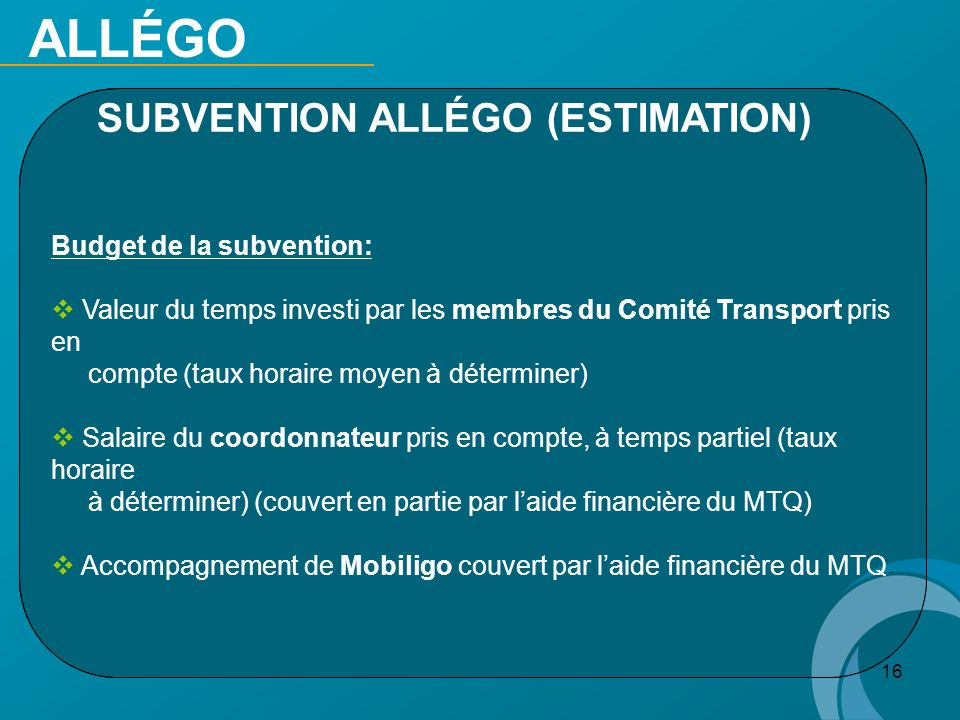 ALLÉGO SUBVENTION ALLÉGO (ESTIMATION) Budget de la subvention: