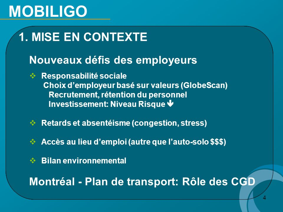 MOBILIGO 1. MISE EN CONTEXTE Nouveaux défis des employeurs